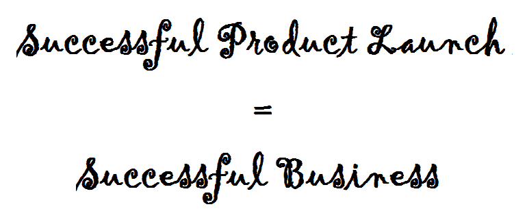 successful business, successful product launch
